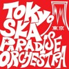 Tokyo Ska Paradise Orchesta  - Happy Brithday Ska