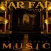 Unstoppable Music - Far Far Away ( RMM )