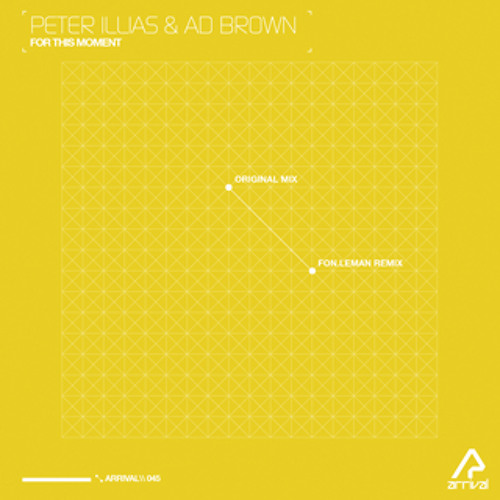 For This Moment by Peter Illias & Ad Brown (Fon.Leman Remix)