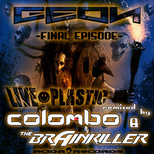 Geon : Live Plastic (Colombo Remix) Acida Records Release Date 06/05/13