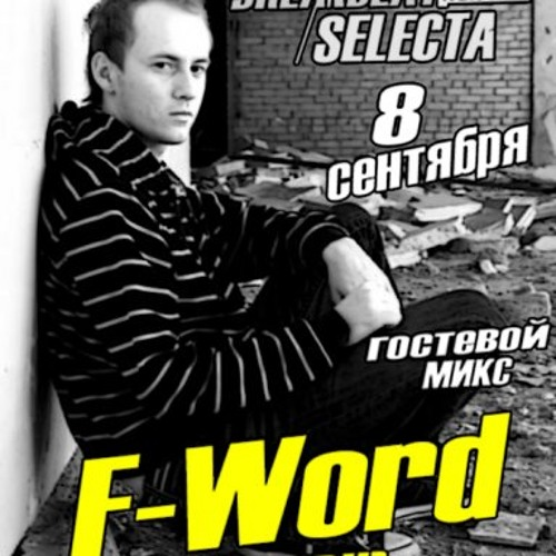 F-Word - Guest Mix For Breakbeat Selecta Radioshow 08-SEP-2009