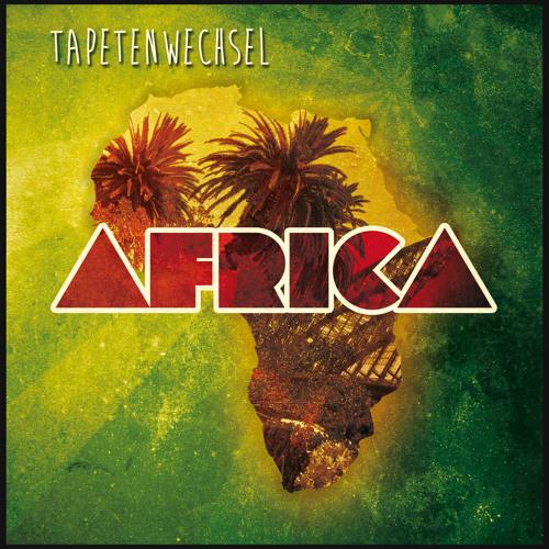 Tapetenwechsel - Africa [Subinstinct Records]