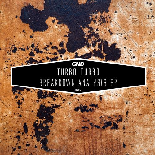 Turbo Turbo - Breakdown Analysis EP (GN050)