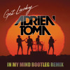 [Free Download] Daft Punk - Get Lucky (Adrien Toma In My Mind Bootleg Remix)