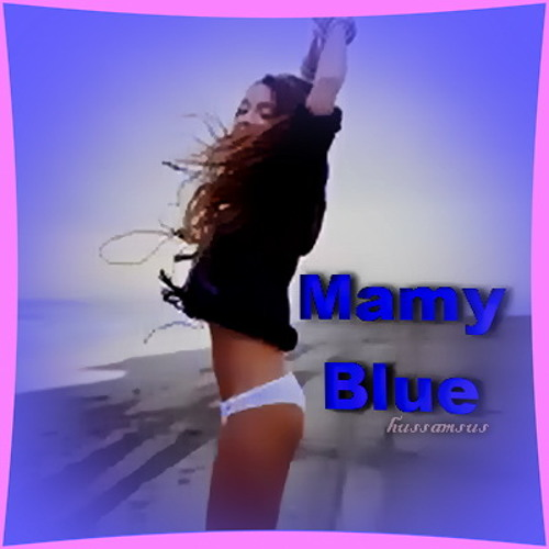 Mamy Blue - Remix
