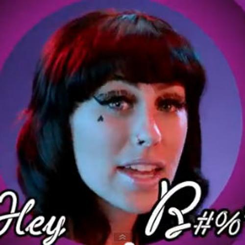 HEY B#%*h (Kreayshawn/Go Hard,CEM∆TES Remix)
