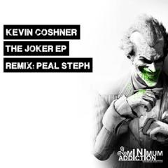 Kevin Coshner - The Joker (Original Mix) (Minimum Addiction)
