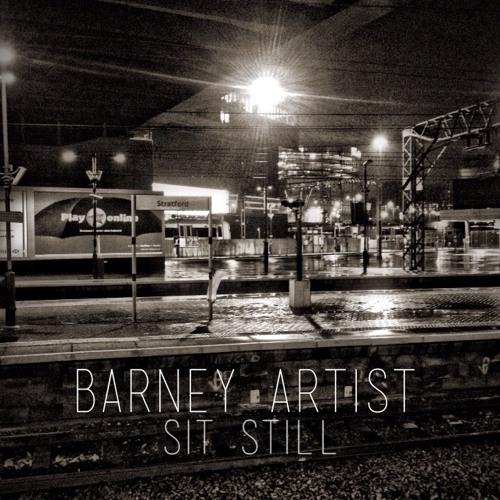 Barney Artist - Sit Still (Prod. By DuqueNuquem)