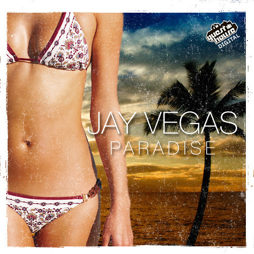 Jay Vegas - Paradise ***FREE DOWNLOAD***