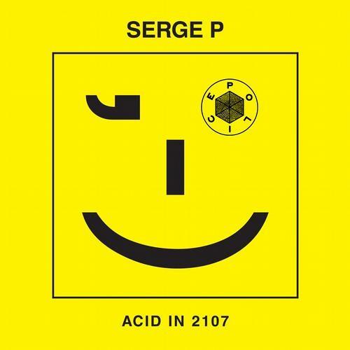 SERGE P - ACID IN 2107 (D-R-U-N-K LSD REMIX PREVIEW)