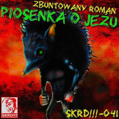 Zbuntowany Roman  - Piosenka O Jeżu (Rude Zoot Remix)