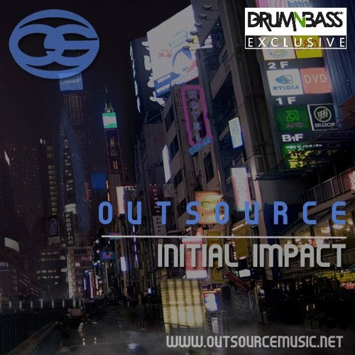 Initial Impact by OutSource - DrumNBass.NET Exclusive