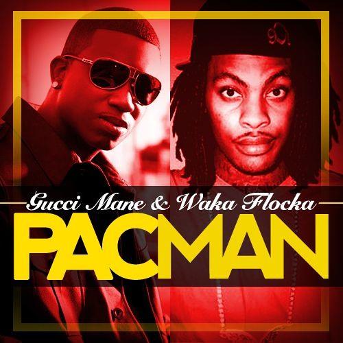 Gucci Mane & Waka Flocka-Pacman (Produced By Bad Lieutenant)