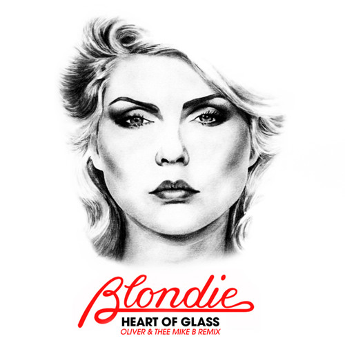 DISCO | Blondie - Heart Of Glass (Oliver & Thee Mike B Remix)