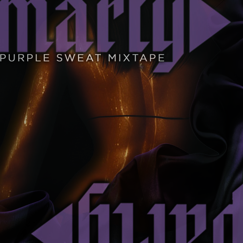 Purple Sweat Mixtape