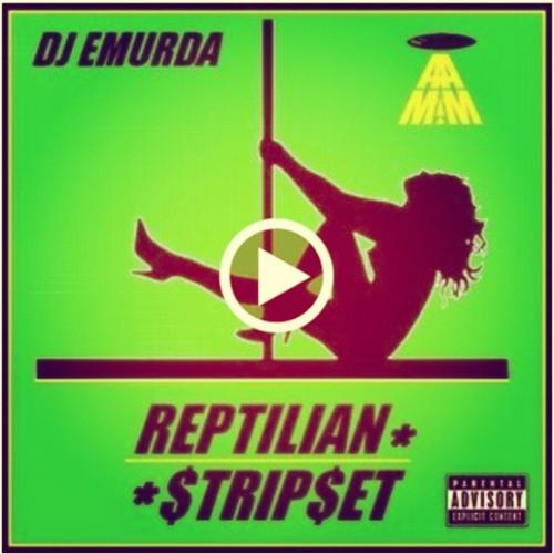 DJ EMURDA - Reptilian StripSet (Instrumental)