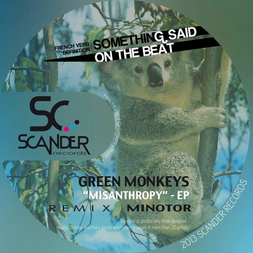 Green Monkeys - Misanthropy ( Minotor Remix ) Scander Records