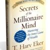 Secrets of the Millionaire Mind Week 1