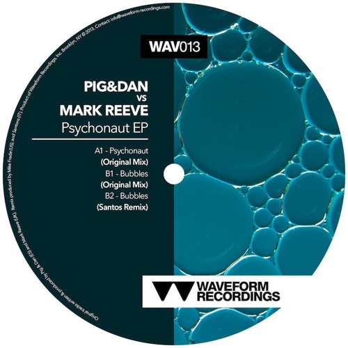 Pig & Dan vs Mark Reeve - Bubbles Waveform