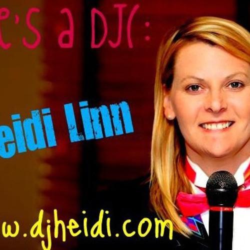 2013 DJ Heidi Linn Mix
