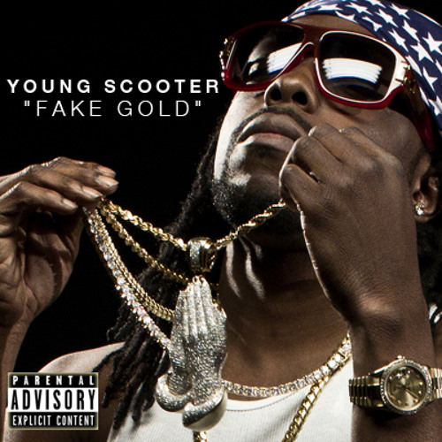Young Scooter - Fake Gold