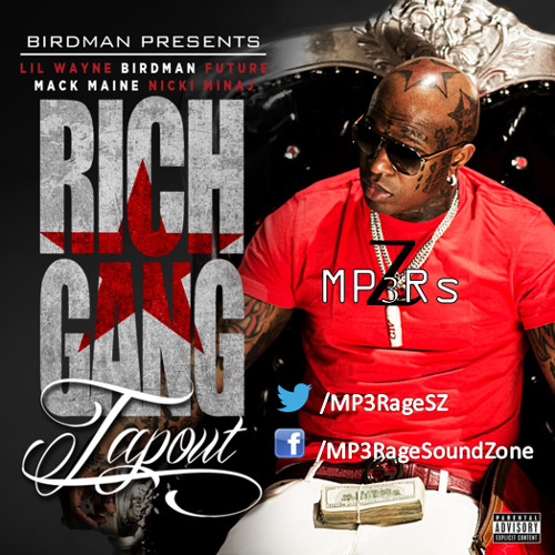 Birdman - Tapout (Clean) (Ft. Lil Wayne, Nicki Minaj, Future & Mack Maine)