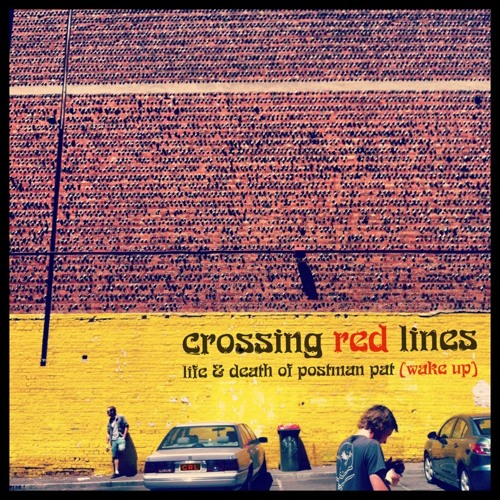 CROSSING RED LINES - Wake Up