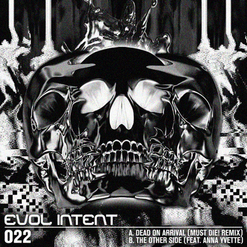 Evol Intent Recordings 022 - Dead On Arrival (MUST DIE! Remix) / The Other Side