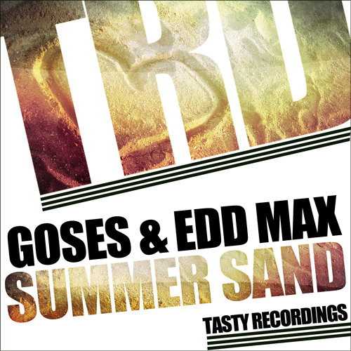 Goses & Edd Max-Summer Sand (Audio Jacker Remix) **Out Now at Traxsource**