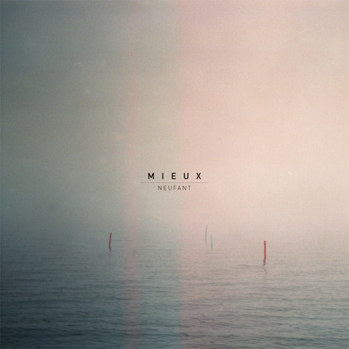 Mieux - Neufant