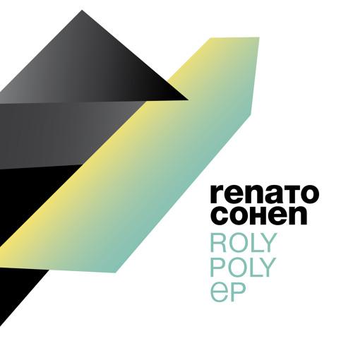 Renato Cohen - Roly Poly (Original Mix) [Soundcloud Edit]