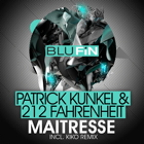 Patrick Kunkel & 212fahrenheit: A Piece Of Acid   [BluFin] / Snippet