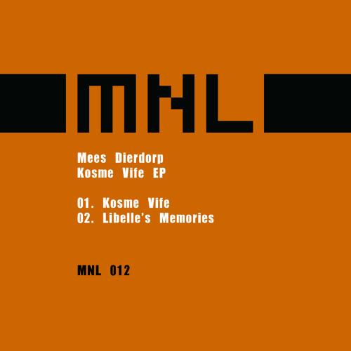 Mees Dierdorp - Libelle's Memories (MNL012)
