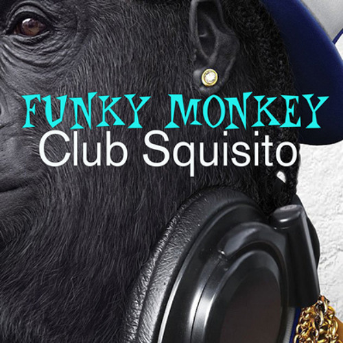 Club Squisito-Funky Monkey (Original)