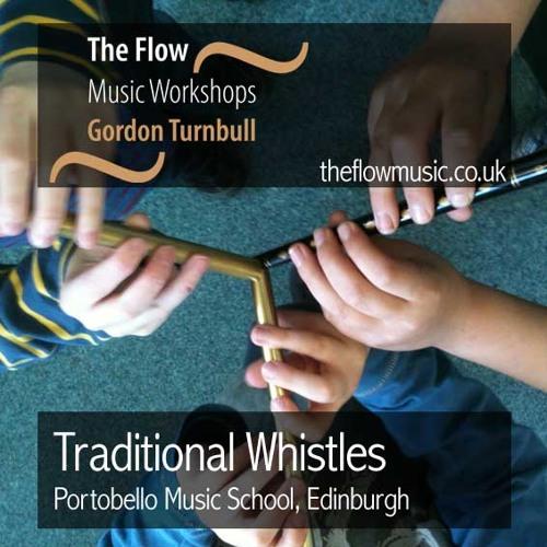 Traditional Whistles at Portobello Music School