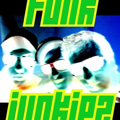 All Old Funk Junkiez Tunes Free For Download!