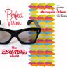 Third Man Theme (ESQUIVEL) - Metropole Orkest