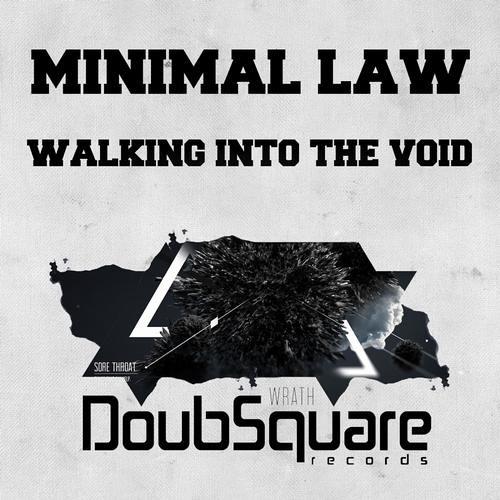 Minimal Law - Walking Into The Void (Original Mix)//#38 TOP 100 BEATPORT MINIMAL CHART//