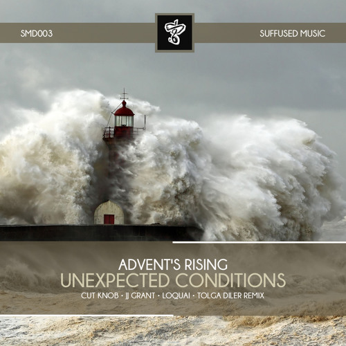 SMD003 Advent's Rising - Unexpected Conditions EP [Suffused Music]