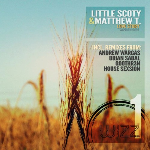 Little Scoty and Matthew - Love Story (Brian Sabal Remix) PREV