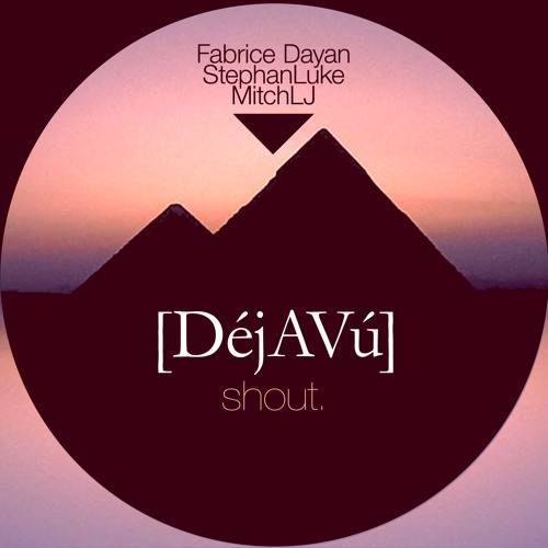 [DéjAVú] - Shout (Original Club Mix) [Preview][Soon on 1996 Records / Serial]
