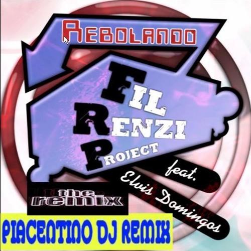 Fil Renzi Project Feat. Elvis Domingos - Rebolandu - (Piacentino Dj Remix)
