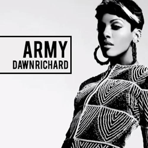 Dawn Richard - ARMY