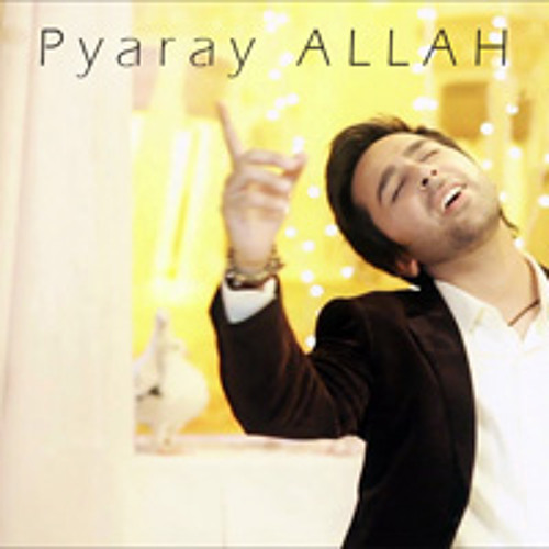 Pyaray ALLAH ft. Osama Com Laude