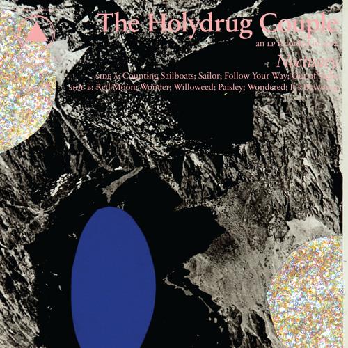 The Holydrug Couple - It's Dawning