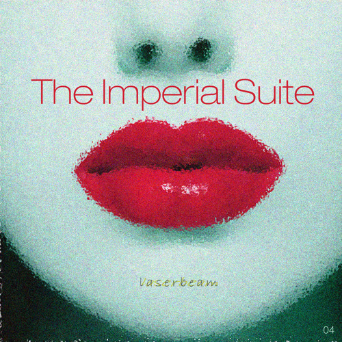 The Imperial Suite - Laserbeam (Radio Edit)
