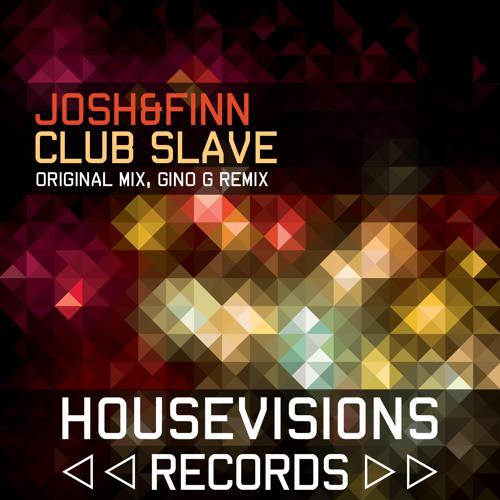 Josh&Finn - Club Slave (Radio Edit)