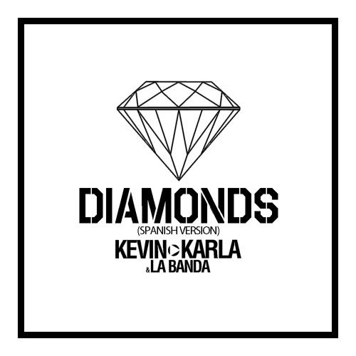 Diamonds (spanish version) - Kevin Karla & LaBanda