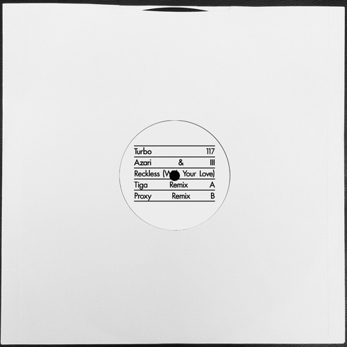 Azari & III - Reckless (With Your Love) (Tiga Remix)
