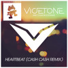 Vicetone feat. Collin McLoughlin - Heartbeat (Cash Cash Remix)